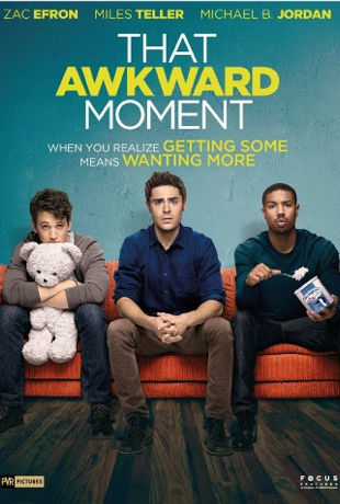 That-Awkward-Moment-poster