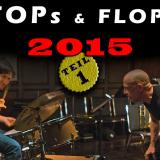 Podcast #16: Die Kinohighlights 2015 – Die Tops und Flops im Jahresrückblickscast – Teil 1